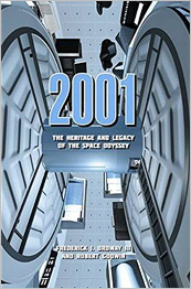2001: The Heritage & Legacy of the Space Odyssey