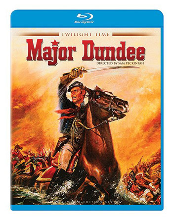 Twilight Time's Major Dundee Blu-ray
