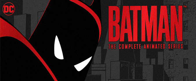 Bill reviews Warner's long-awaited Batman: The Complete Animated Series on Blu-ray!