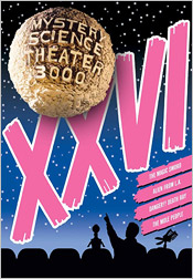 Mystery Science Theater 3000: Volume XXVI (DVD)