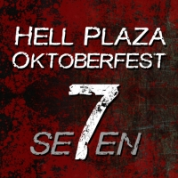Hell Plaza Oktoberfest Se7en - last six days!