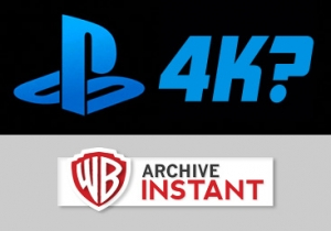 PlayStation 4K & Warner Archive Instant