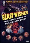 Beast Wishes: The Fantastic World of Bob and Kathy Burns