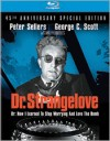 Dr. Strangelove or: How I Learned to Stop Worrying and Love the Bomb - 45th Anniversary Special Edition
