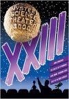 Mystery Science Theater 3000: Volume XXIII